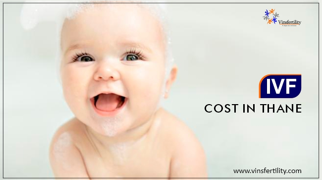 IVF Cost in Thane
